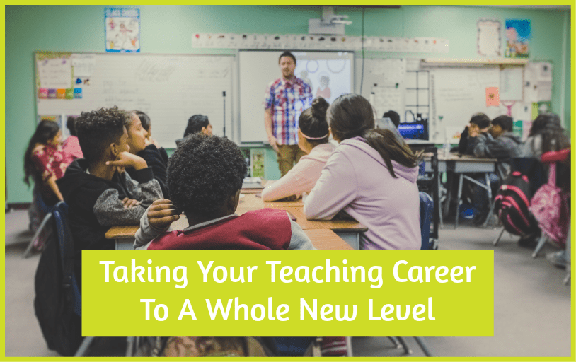 Taking Your Teaching Career To A Whole New Level by #NewToHR