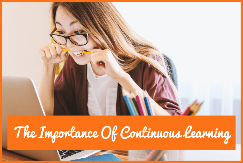 The Importance Of Continuous Learn
