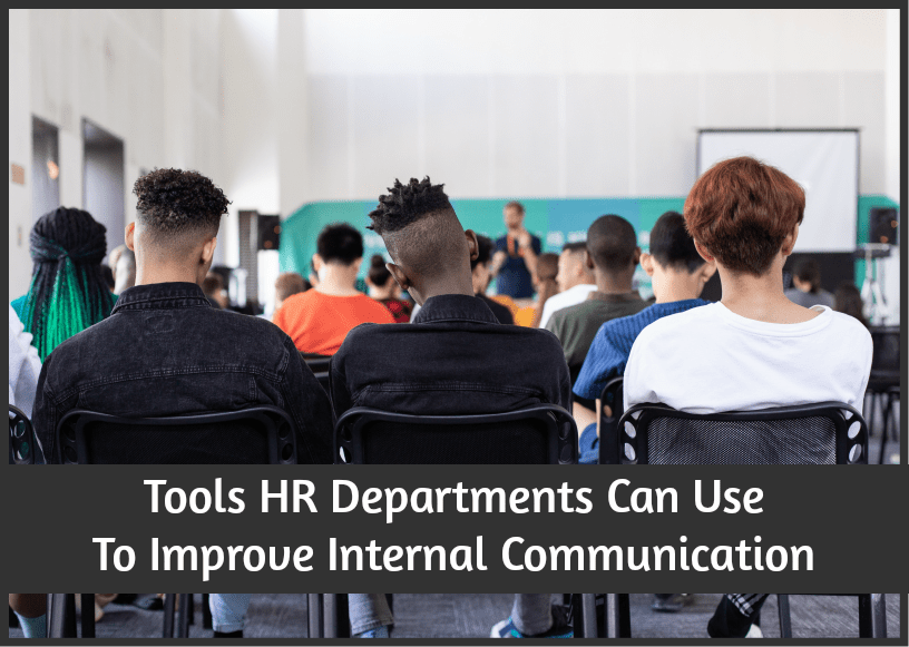 Tools HR Departments Can Use To Improve Internal Communication by #NewToHR