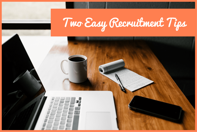 Two Easy Recruitment Tips by #NewToHR