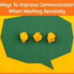 Ways To Improve Communication When Working Remotely by #NewToHR