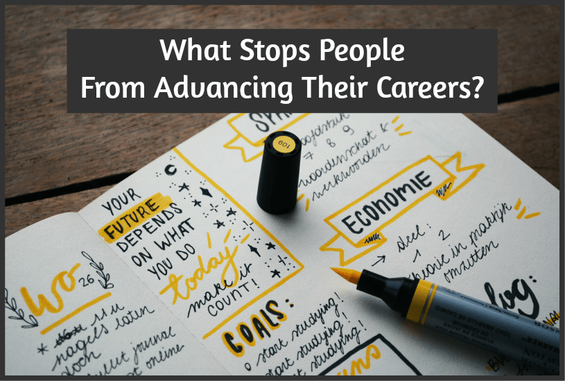 What Stops People From Advancing Their Careers by #NewToHR