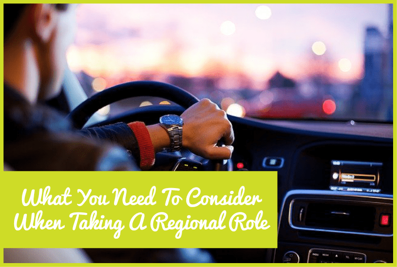 What You Need To Consider When Taking A Regional Role by #NewToHR