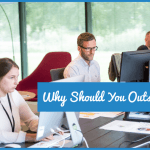 Why Should You Outsource by #NewToHR