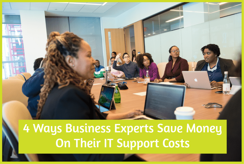 4 Ways Business Experts Save Money On Their IT Support Costs by #NewToHR