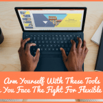 Arm Yourself With These Tools When You Face The Fight For Flexible Work by #NewToHR