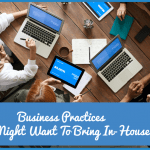 Business Practices You Might Want To Bring In-House by newtohr.com