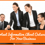 Important Information About Outsourcing For Your Business by newtohr.com