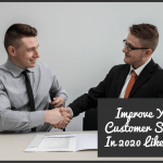Improve Your Customer Service In 2020 Like This by #NewToHR