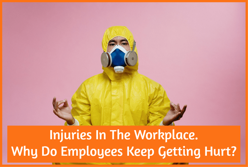 Injuries In The Workplace. Why Do Empoyees Keep Getting Hurt by newtohr.com