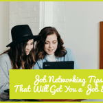 Job Networking Tips That Will Get You a Job Easily by newtohr.com