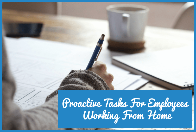Proactive Tasks For Employees Working From Home by newtohr.com