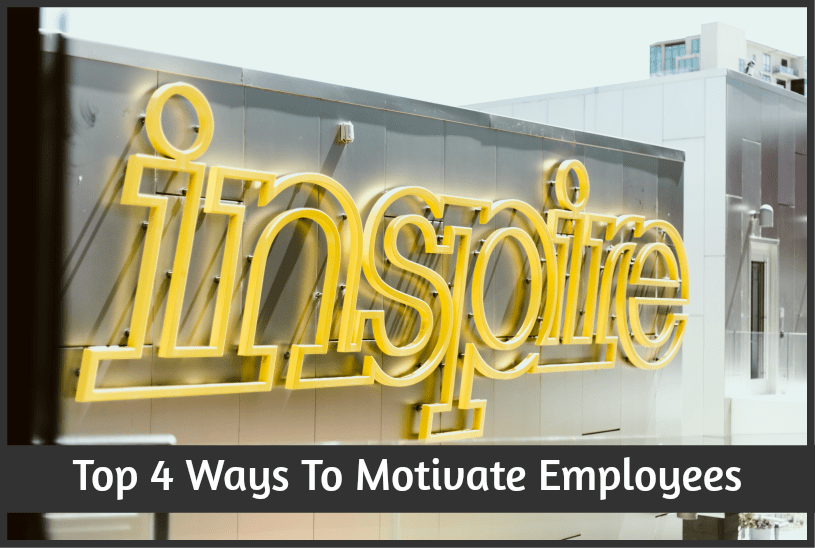 Top 4 Ways To Motivate Employees by newtohr.com