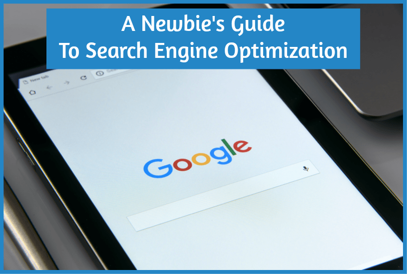 A Newbie's Guide To Search Engine Optimization by #NewToHR