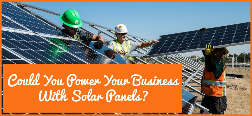 Could You Power Your Business With Solar Panels by #NewToHR