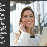 How Can You Find The Right Career For You by newtohr.com