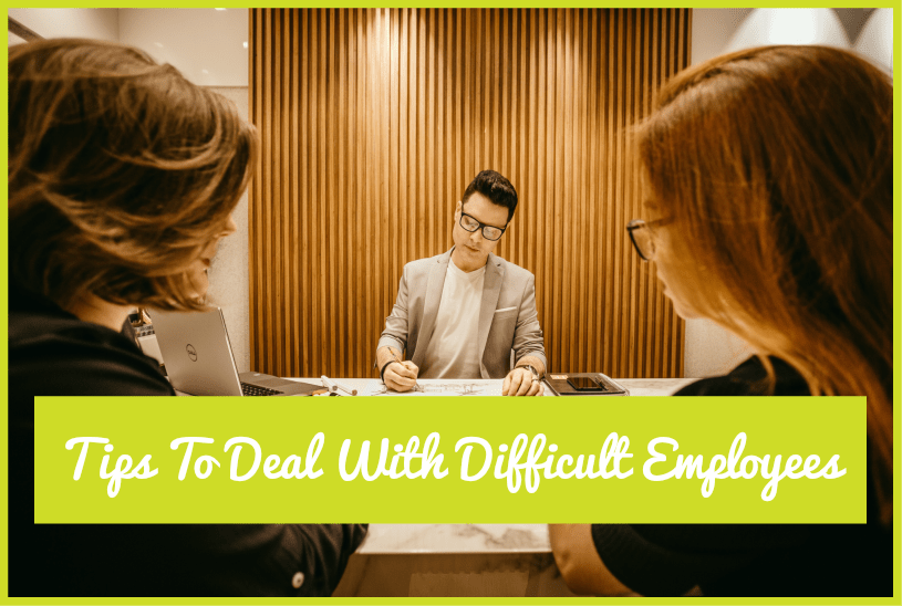Tips To Deal With Difficult Employees by newtohr.com