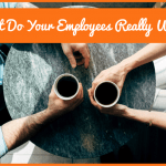 What Do Your Employees Really Want by newtohr.com