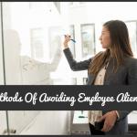 3 Methods Of Avoiding Employee Alienation by #NewToHR