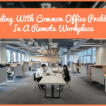Dealing With Common Office Problems In A Remote Workplace by newtohr.com