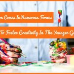 Inspiration Comes In Numerous Forms 6 Ways To Foster Creativity In The Younger Generation #NewToHR